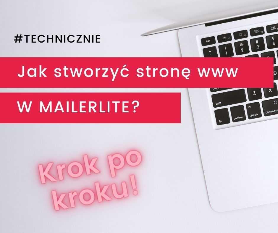 Jak stworzyć stronę www w MailerLite?